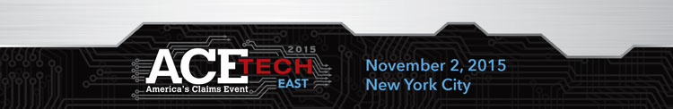 2015 ACETech East - Americas Claims Event